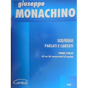 G.MONACHINO SOLFEGGI PARLATI E CANTATI 1° CORSO