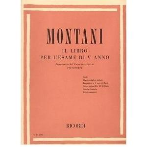 Montani: Il Libro Per L'esame di V° Anno di Pianoforte - Ricordi