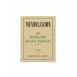 MENDELSSOHN : 48 ROMANZE SENZA PAROLE PER PIANOFORTE CURCI EC4627