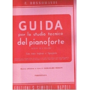 Rossomandi - GUIDA PER LO STUDIO TECNICO DEL PIANOFORTE Fasc. II - Ed. Simeoli