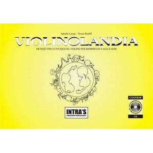 VIOLINOLANDIA METODO PER BAMBINI DAI 4 AGLI 8 ANNI + CD