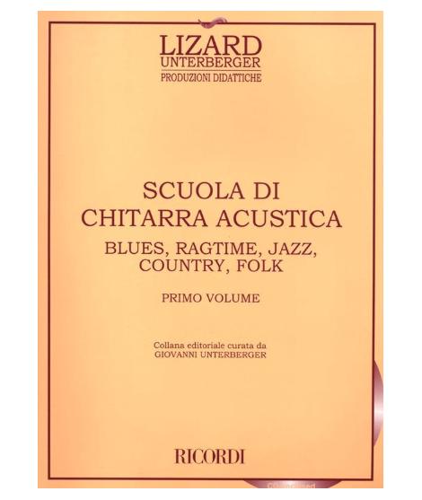 Mastrangelo / Unterberger - Scuola Di Chitarra Acustica - Vol. 1