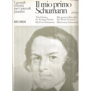 383 POZZOLI -IL MIO PRIMO SCHUMANN-I GRANDI CLASSICI PER I GIOVANI PIANISTI  ED. RICORDI