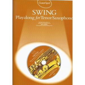 1272 GUEST SPOT SWING PLAYALONG FOR TENOR SAXOPHONE TSAX BOOK/CD