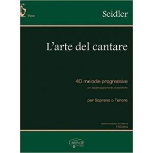 393 SEIDLER - L' Arte del cantare (per Soprano o Tenore)